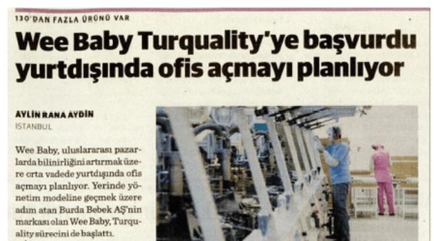 Wee Baby Turquality'ye başvurdu yurtdışında ofis açmayı planlıyor